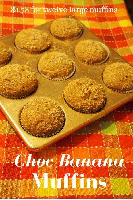 Choc Banana Muffins cost $1.78 for twelve large muffins