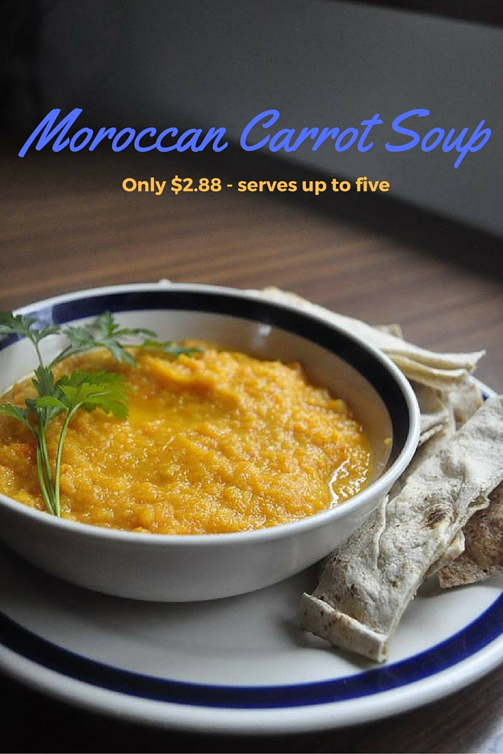 Photo with text on it saying Moroccan Carrot Soup only $2.88 serves up to five
